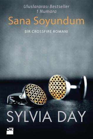 Sana Soyundum (Crossfire, #1)