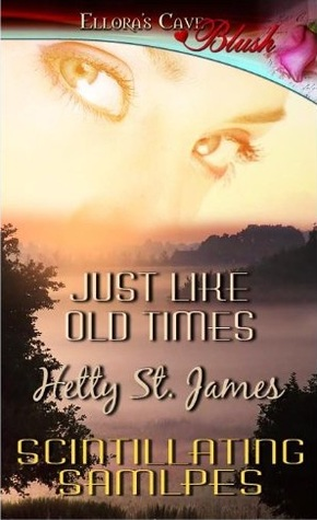Just Like Old Times by Hetty St. James