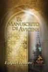 El Manuscrito de Avicena by Ezequiel Teodoro