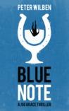 Blue Note (Book 2, The Joe Grace Series)