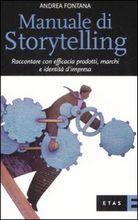 Manuale di storytelling by Andrea Fontana