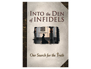 Into the Den of Infidels