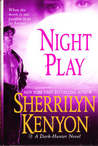 Night Play (Dark-Hunter, #6; Were-Hunter, #2)