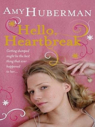 Hello heartbreak by Amy Huberman