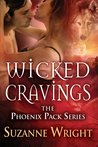 Wicked Cravings (The Phoenix Pack, #2)