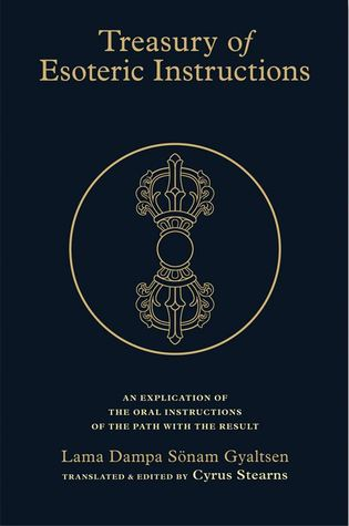 Treasury of Esoteric Instructions: An Explication of the Oral Instructions of the Path with Result