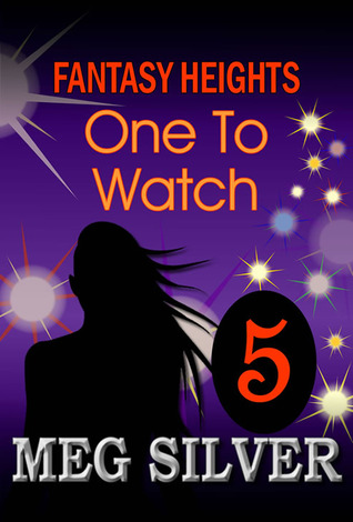 One To Watch (Fantasy Heights, #5)