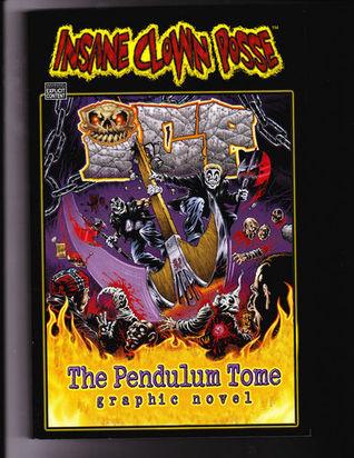 insane clown posse the pendulum tome graphic novel by jesse leon mccann