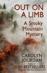 Ebook Out on a Limb: A Smoky Mountain Mystery by Carolyn Jourdan TXT!
