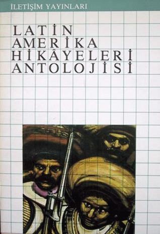 Latin Amerika Hikâyeleri Antolojisi