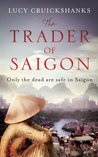 The Trader of Saigon
