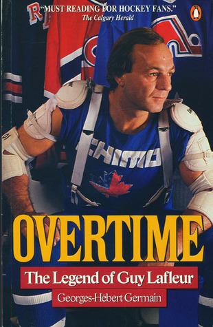 Overtime: The Legend Of Guy Lafleur