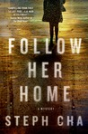 Follow Her Home (Juniper Song, #1)
