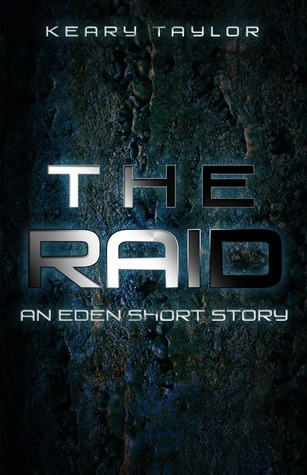 The Raid (The Eden Trilogy, #0.6)