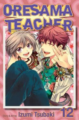 Oresama Teacher Vol.12