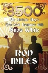 3500: An Autistic Boy's Ten-Year Romance with Snow White