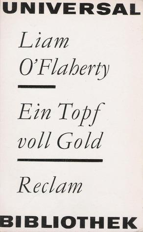 Ein Topf voller Gold: Erzählungen