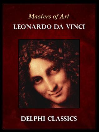 Masters of Art - Leonardo Da Vinci
