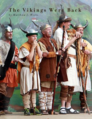 The Vikings Were Back