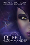 Queen & Commander by Janine A. Southard
