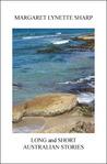Long and Short Australian Stories by Margaret Lynette Sharp