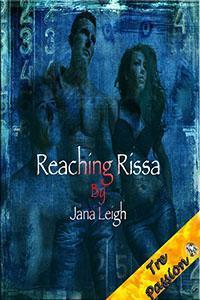 Reaching Rissa