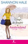 Coup de foudre à Austenland by Shannon Hale