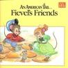 Fievel's Friends (An American Tail)