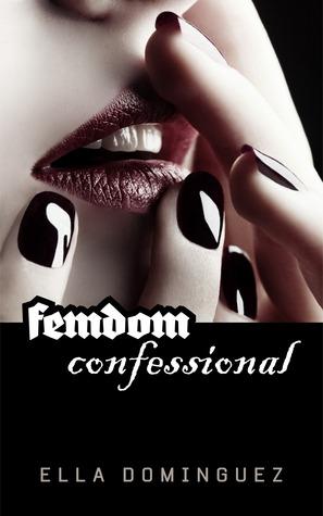 Femdom Confessional