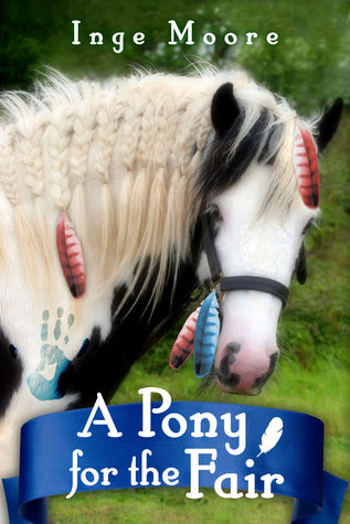 A Pony For The Fair (The Gypsy Pony), A Novel
