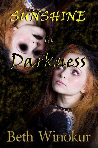 Sunshine in Darkness by Beth Winokur