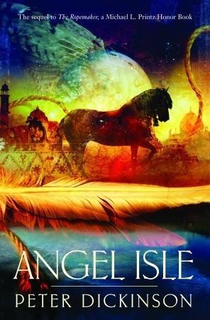 Angel Isle by Peter Dickinson