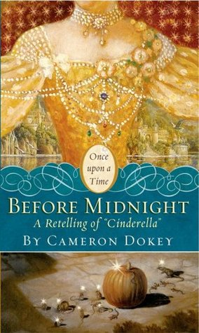 Before Midnight - A Retelling of Cinderella