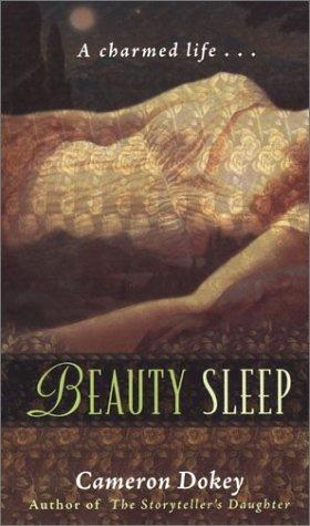 Beauty Sleep by Cameron Dokey