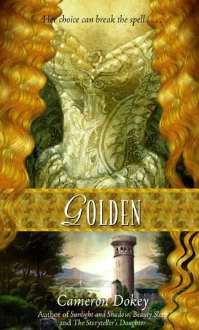 Golden by Cameron Dokey