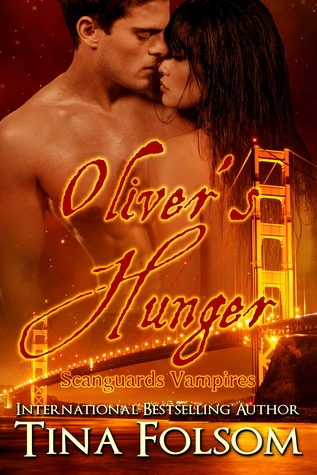 Oliver's Hunger (Scanguards Vampires, #7)