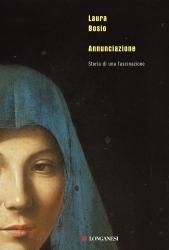 Annunciazione: Storia di una fascinazione