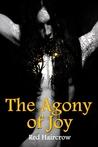 The Agony of Joy