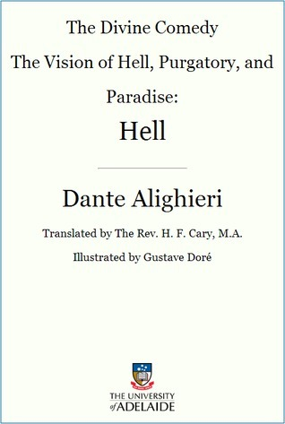 The Divine Comedy: The Vision of Hell, Purgatory, and Paradise: Hell