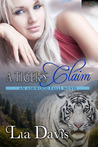 A Tiger's Claim (Ashwood Falls, #1)