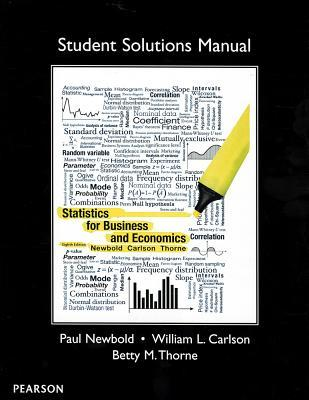 student solutions manual for statistics for business and economics rh goodreads com student solutions manual for basic business statistics 13th edition solution manual statistics for business and economics tenth edition anderson sweeney and williams