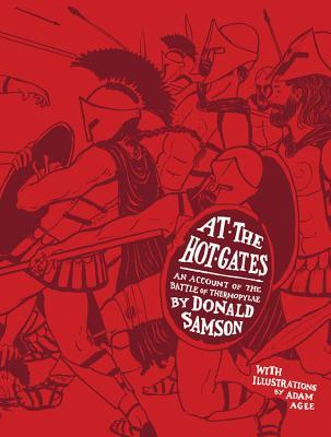 At the Hot Gates: An Account of the Battle of Thermopylae