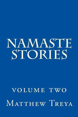Namaste Stories: Volume 2
