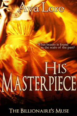 His Masterpiece (The Billionaire's Muse, #5)