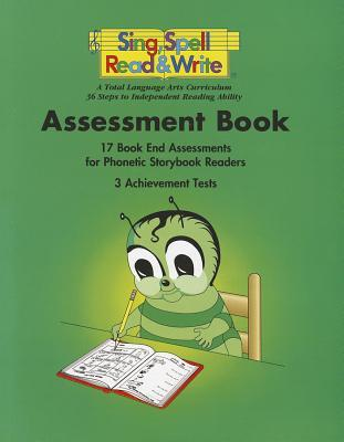 Sing, Spell, Read and Write -Assessment Book