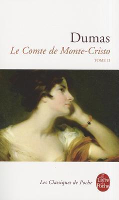 Le Comte De Monte Cristo (The Count of Monte Cristo, #2)