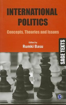 International Politics: Concepts, Theories and Issues by