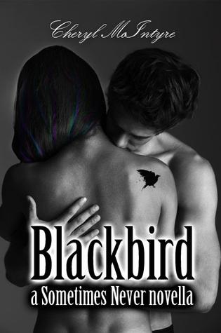 Blackbird (Sometimes Never, #1.5)