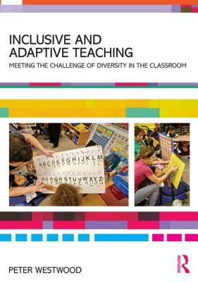 Inclusive and Adaptive Teaching: Meeting the Challenge of Diversity in the Classroom