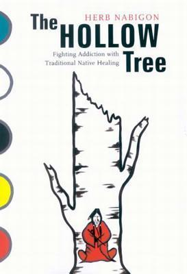 The Hollow Tree: Fighting Addiction with Traditional Native Healing